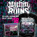 Within The Ruins - Pre-Order Package
