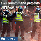 Videos of G20 summit and protests
