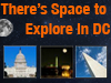 Space to explore in DC