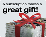 A subscription makes a great gift!