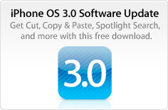 iPhone 3.0 Get Cut, Copy & Paste, Spotlight Search, and more with this free download.