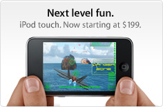 Next level fun. iPod touch. Starting at $199.