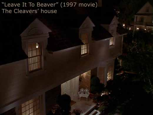 CLEAVERS' HOUSE FROM 1997 MOVIE, LEAVE IT TO BEAVER