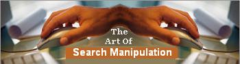 The Art of Search Engine Results Manipulation.