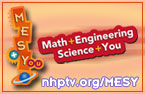 MESY = Math + ENGINEERING + SCIENCE + YOU!