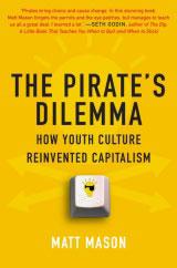 The Pirates Dilemma