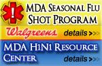 MDA Seasonal Flu Shot Program and H1N1 Resource Center