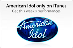 American Idol only on iTunes. Get this week's performances.