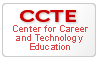 CCTE - Center for Career and Technology Education