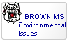 Brown MS Environmental Issues