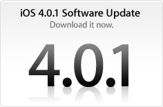 iOS 4.0.1 Software Update. Download it now.
