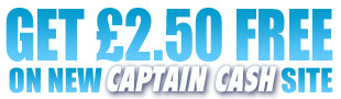 Join our Captain Cash site & get £2.50 FREE