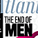 Is it Really the End of Men?