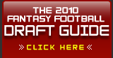 2010 Fantasy Football Draft Guide