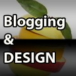 Time for Blogging to meet Design in a Business mode