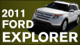THE REINVENTED 2011 FORD EXPLORER