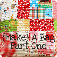 {Make} A Bag: Part One