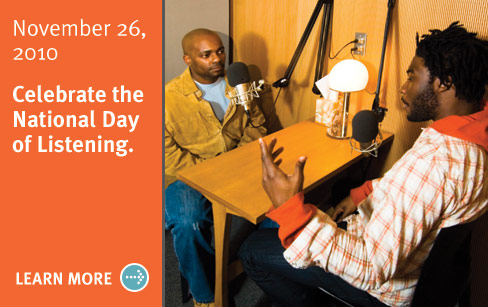 The National Day of Listening is November 26, 2010.