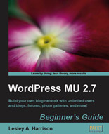WordPress MU 2.7: Beginner's Guide