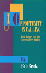 Bob Bentz- Opportunity Is Calling