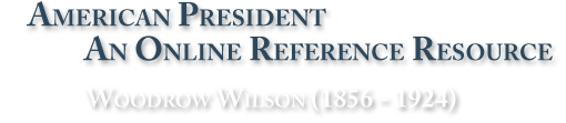 American President: An Online Reference Resource for U.S. Presidents