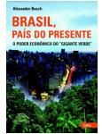 Brasil, País do Presente