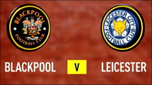 Blackpool 1-2 Leicester