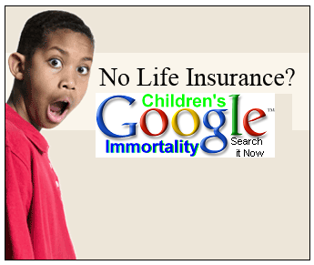 Search Google for Children's Immortality Rights