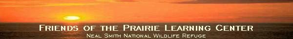 Friends of the Prairie Learning Center - Neal Smith National Wildlife Refuge