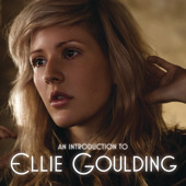 An Introduction to Ellie Goulding - EP, Ellie Goulding