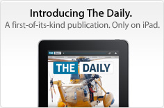 Introducing The Daily. A first-of-its-kind publication. Only on iPad.