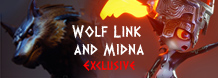 Wolf Link and Midna Exclusive