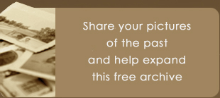 Share your images of the past and help expand this free archive