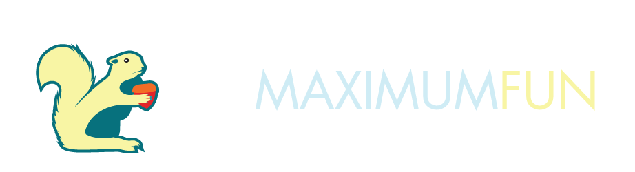 Maximum Fun
