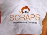 CONAN Scraps: Outtakes From Rehearsal!