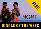 MGMT Time To Pretend - Single of the Week
