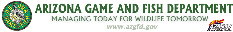 Arizona Game and FIsh Department - Managing Today for Wildlife Tomorrow: azgfd.gov