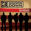 Shine - Single, 3 Doors Down