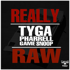 """Really Raw"" [ft. Pharrell, Snoop Dogg, and the Game]"