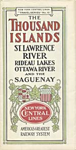 Brochure of New York Central Lines, n.d, offering service to the Thousand Islands, the St. Lawrence River, the Rideau Lakes, the Ottawa River and the Saguenay
