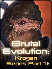 Krogan Series Part 1: Brutal Evolution