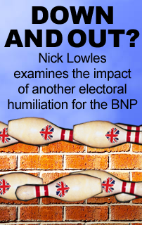 For the second consecutive year the British National Party suffered a humiliation at the hands of the voters with its impact reaching far beyond the immediate council elections.