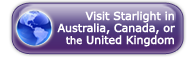 Visit Starlight in Australia, Canada, or the UK
