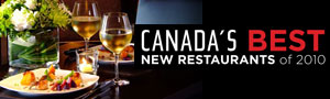 Canada's Best Restaurants of 2010. Click to read the list