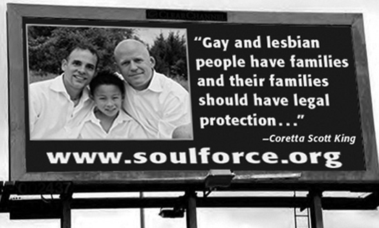 Billboard that reads: Gay and lesbian people have families and their families should have legal protection... - Coretta Scott King