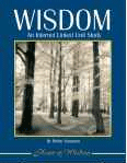 Wisdom: An Internet-Linked Unit Study (Ebook)