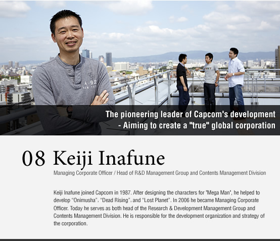 vol08.Keiji Inafune / Managing Corporate Officer / Head of R&D Management Group and Contents Management Division