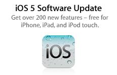 iOS 5 Software Update. Get over 200 new features - free for iPhone, iPad, and iPod touch.