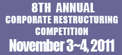 2011 Corporate Restructuring Competition