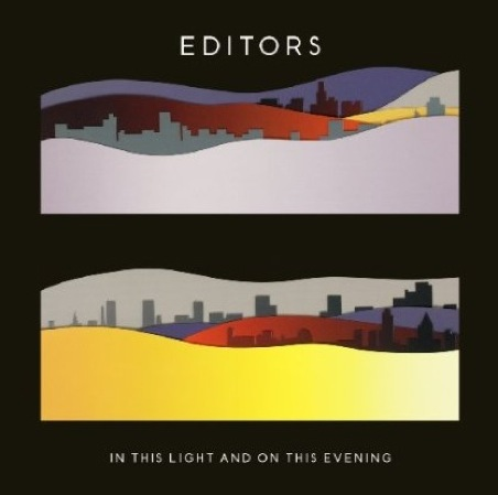 New Release: Editors: <i>In This Light and on This Evening</i>